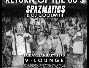 Return of the 80's at V Lounge with The Spazmatics!